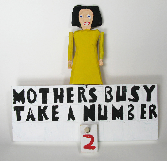 Mother's Busy Take a Number Sign