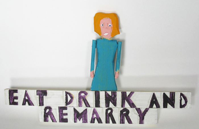Eat Drink and Remarry Sign