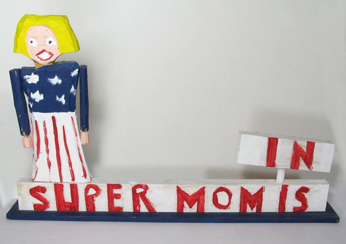 Super Mom Sign